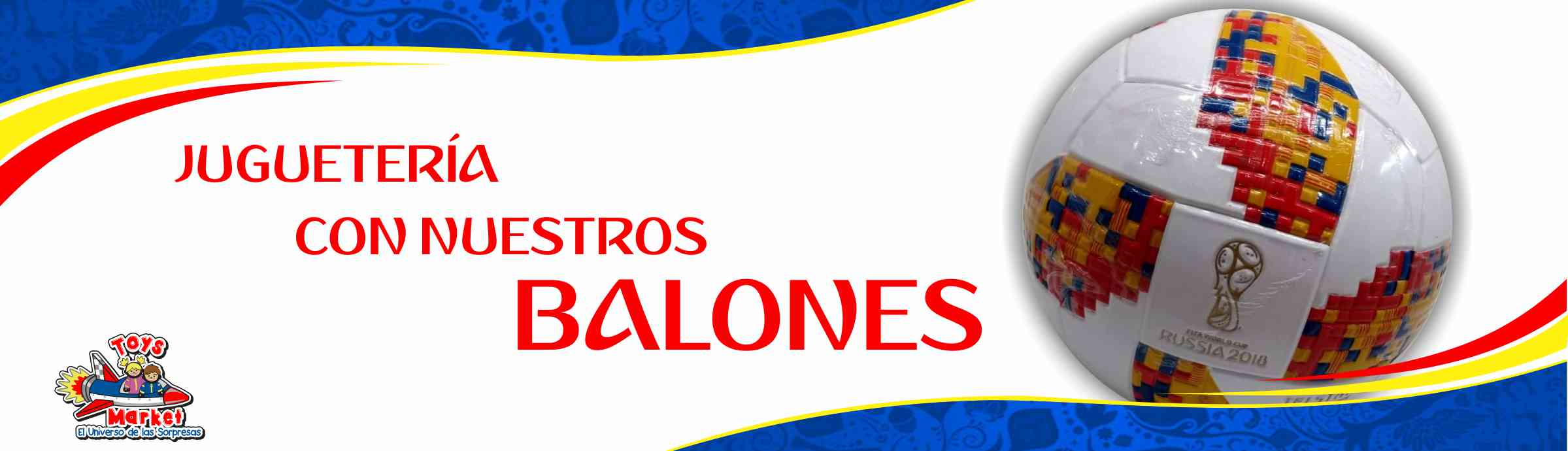 Banner Balones Toys Market 1801
